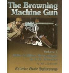 The Browning Machine Gun, Vol 1