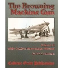 The Browning Machine Gun, Vol 2