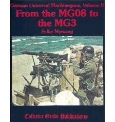German Universal Machine Guns, Vol 2 by Folke Myrvang