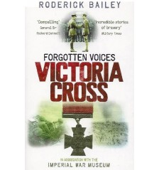 Forgotten Voices - Victoria Cross