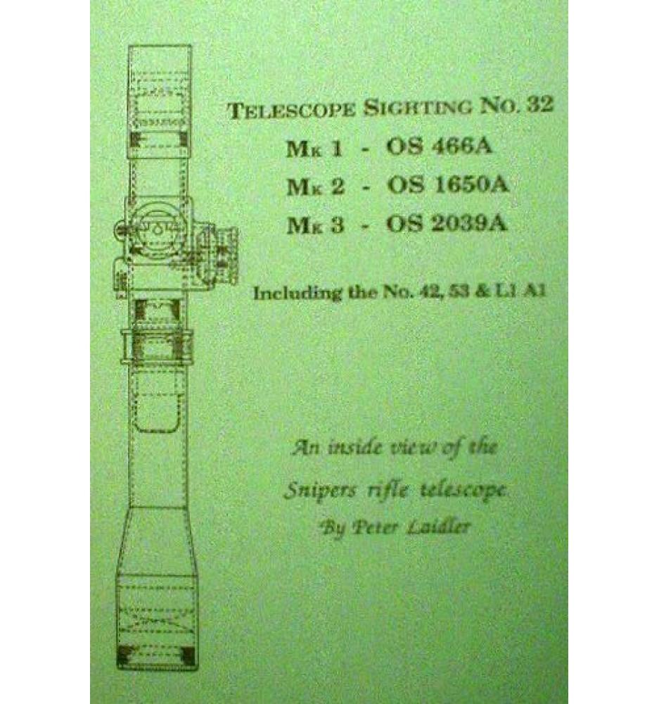 Telescope Sighting No.32 - Including the No.42, No.53 & L1A1