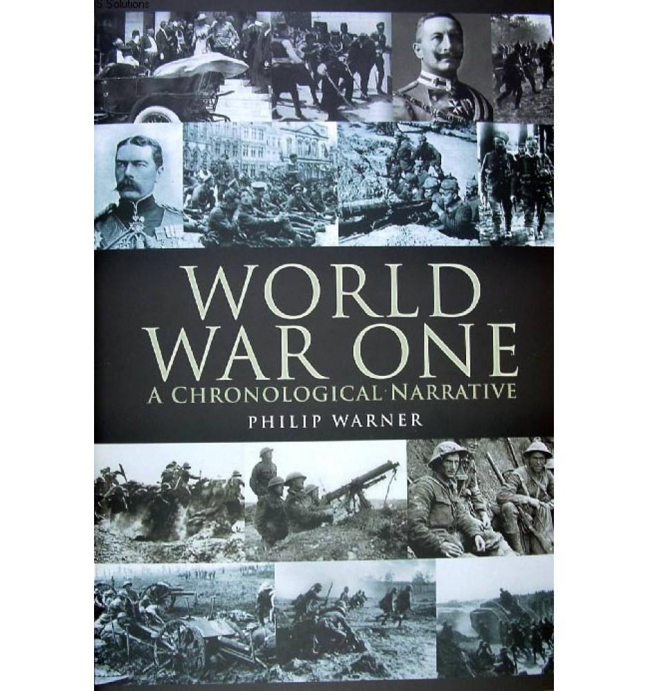 World War One: A Chronological Narrative