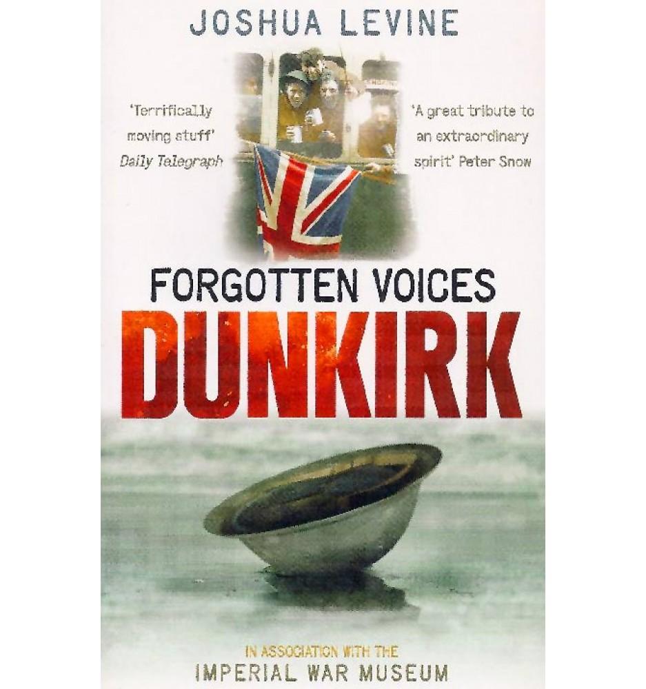 Forgotten Voices - Dunkirk
